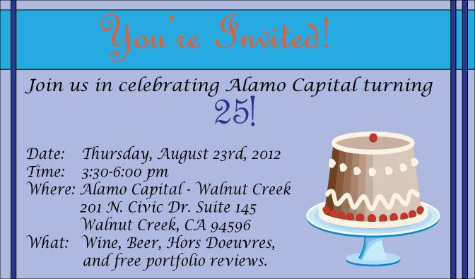 , 08/23 – Alamo Capital's 25th Birthday Open House!